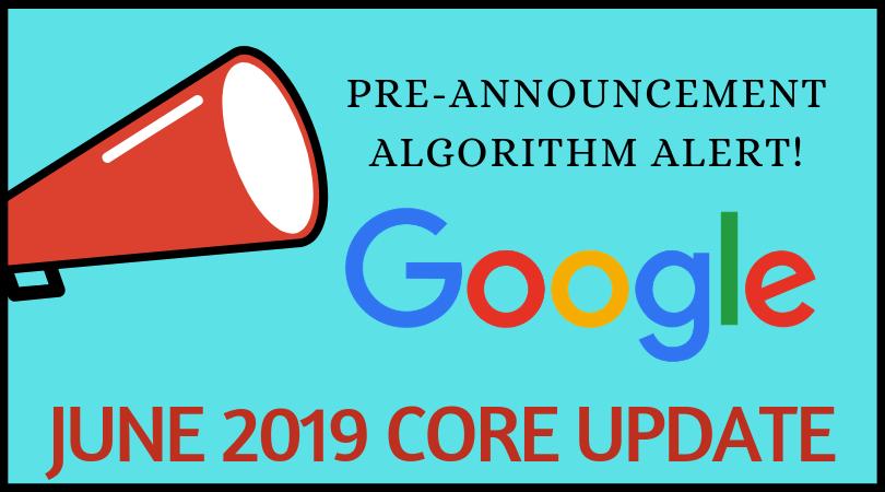 June 2019 broad core search algorithm update